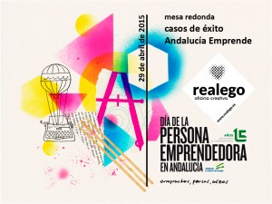 REALEGO, Caso de éxito, en el Día de La Persona Emprendedora 2015